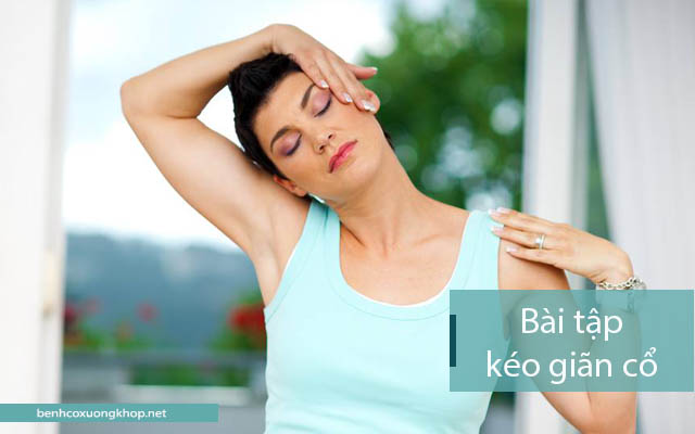 Bài tập giúp chữa thoát vị đĩa đệm cổ: kéo giãn