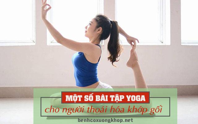 yoga cho người thoái hóa khớp gối