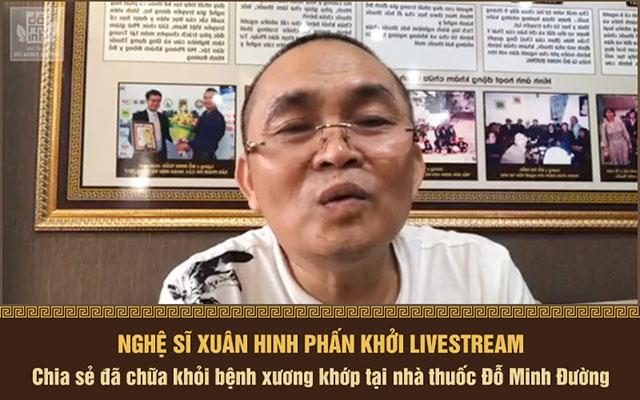 Xuân Hinh livestream chia sẻ đã chữa khỏi bệnh xương khớp tại Đỗ Minh Đường